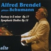 Schumann: Fantasy In C Minor Op. 17, Symphonic Studies Op. 13 by Alfred Brendel