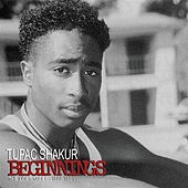Beginnings (The Lost Tapes 1988-1991) by 2Pac