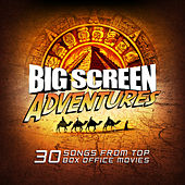 Big Screen Adventures by Various Artists