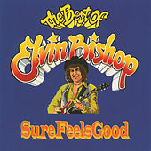 The Best Of Elvin Bishop by Elvin Bishop