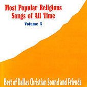 Most Popular Religious Songs of All Time Vol. 5 by Various Artists