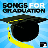 Songs For Graduation by Various Artists