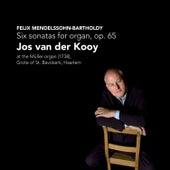 Mendelssohn-Bartholdy: Six Sonatas for Organ, Op. 65 by Jos van der Kooy