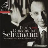 Schumann: Davidsbündlertänze, Op. 6 - Arabeske Op. 18 - Gesänge der Frühe Op. 133 by Paolo Giacometti