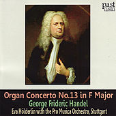 Handel: Organ Concerto No. 13 in F Major