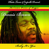 Baby It's You - Single by Dennis Brown
