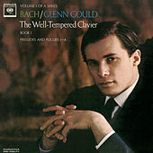 Bach: The Well-Tempered Clavier, Book I, BWV 846-853 by Glenn Gould