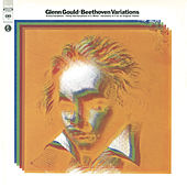 Beethoven: Variations for Piano by Glenn Gould