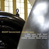 Mozart, Wolfgang Amadeus, Chamber music by Various Artists