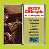 All The Things You Are by Dizzy Gillespie