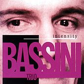 Intensity by Piero Bassini Trio