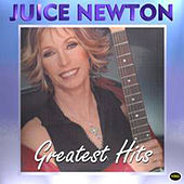 Juice Newton - Greatest Hits by Juice Newton