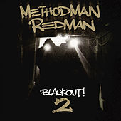 Blackout! 2 by Method Man and Redman