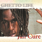 Ghetto Life by Jah Cure