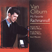 My Favorite Rachmaninoff by Van Cliburn