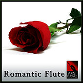 Romantic Flute by Various Artists