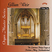 Organ Master Series - 2 - The Phelps Organ of Hexham Abbey by Dame Gillian Weir
