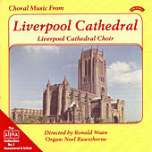 Alpha Collection Vol 1: Choral Music from Liverpool Cathedral by Liverpool Cathedral Choir