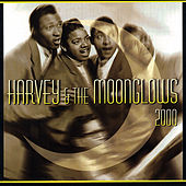 Harvey & the Moonglows 2000 by The Moonglows