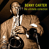 The Ultimate Collection by Benny Carter