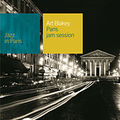 Jazz In Paris: Paris Jam Session by Art Blakey
