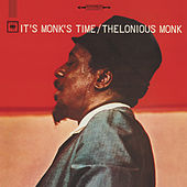 It's Monk's Time by Thelonious Monk