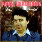 Bass Recital von Pavel Gerdjikov
