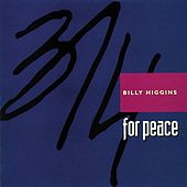 3/4 For Peace by Billy Higgins