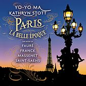 Paris La Belle Epoque by Yo-Yo Ma