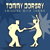 Swinging With Tommy by Tommy Dorsey