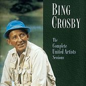 The United Artists Sessions by Bing Crosby