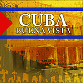 Cuba - Buena Vista by Various Artists