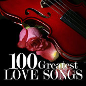 100 Greatest Love Songs (Performed by 101 Strings Orchestra) by 101 Strings Orchestra