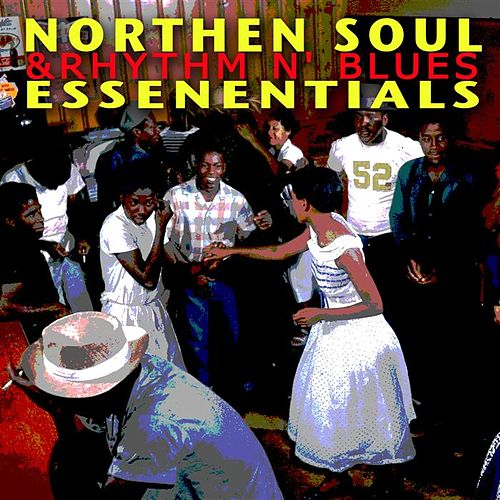 Northern Soul And R&b Essentials by Various Artists