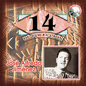 14 Exitos de Coleccion by Jose Alfredo Jimenez
