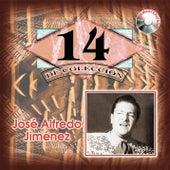 14 Exitos de Coleccion by Jose Alfredo Jimenez