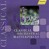 Classical Orchestral Masterpieces by Various Artists