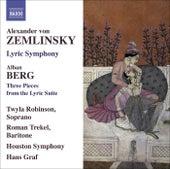 ZEMLINSKY, A. von: Lyric Symphony / BERG, A.: 3 Pieces from the Lyric Suite (Robinson, Trekel, Houston Symphony, Graf) by Various Artists