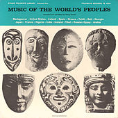 Music of the World's Peoples: Vol. 1 by Various Artists