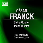 FRANCK, C.: String Quartet in D major / Piano Quintet in F minor (Ortiz, Fine Arts Quartet) by Various Artists