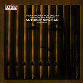Bach: Works for Organ by Anthony Newman