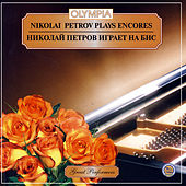Nikolai Petrov Plays Encores by Various Artists
