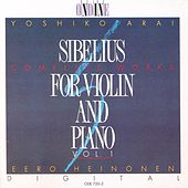 Sibelius: Complete Works For Violin And Piano Vol. 1 by Yoshiko Arai-Kimanen
