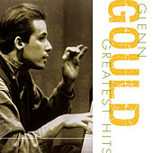 Greatest Hits by Glenn Gould