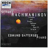 Rachmaninov: Selected Preludes From Op. 23 & Op. 32; Selected Etudes-tableaux, Op. 39 by Edmund Battersby