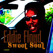 Sweet Soul by Eddie Floyd