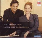 Robert Schumann: Kaune singt Schumann-Lieder by Michaela Kaune