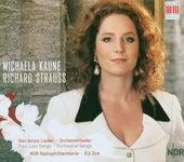 Richard Strauss: Vier letzte Lieder/Orchesterlieder by Michaela Kaune