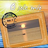 O sole mio   Canzoni Vol. 1 by Various Artists