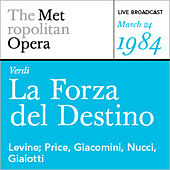 Verdi: La Forza del Destino (March 24, 1984) by Various Artists